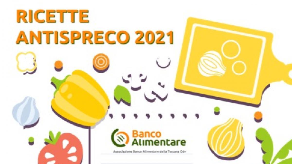 Ricettario antispreco 2021 Toscana